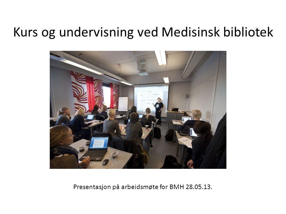 Presentasjon på arbeidsmøte for BMH 28.05.13.