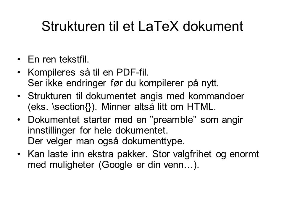 Strukturen til et LaTeX dokument
