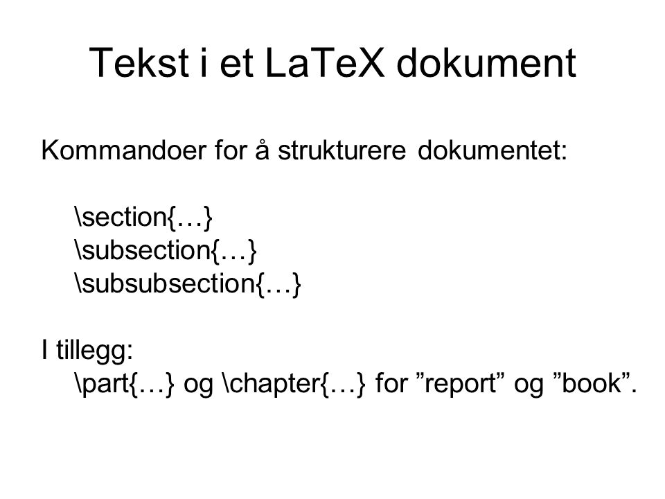 Tekst i et LaTeX dokument