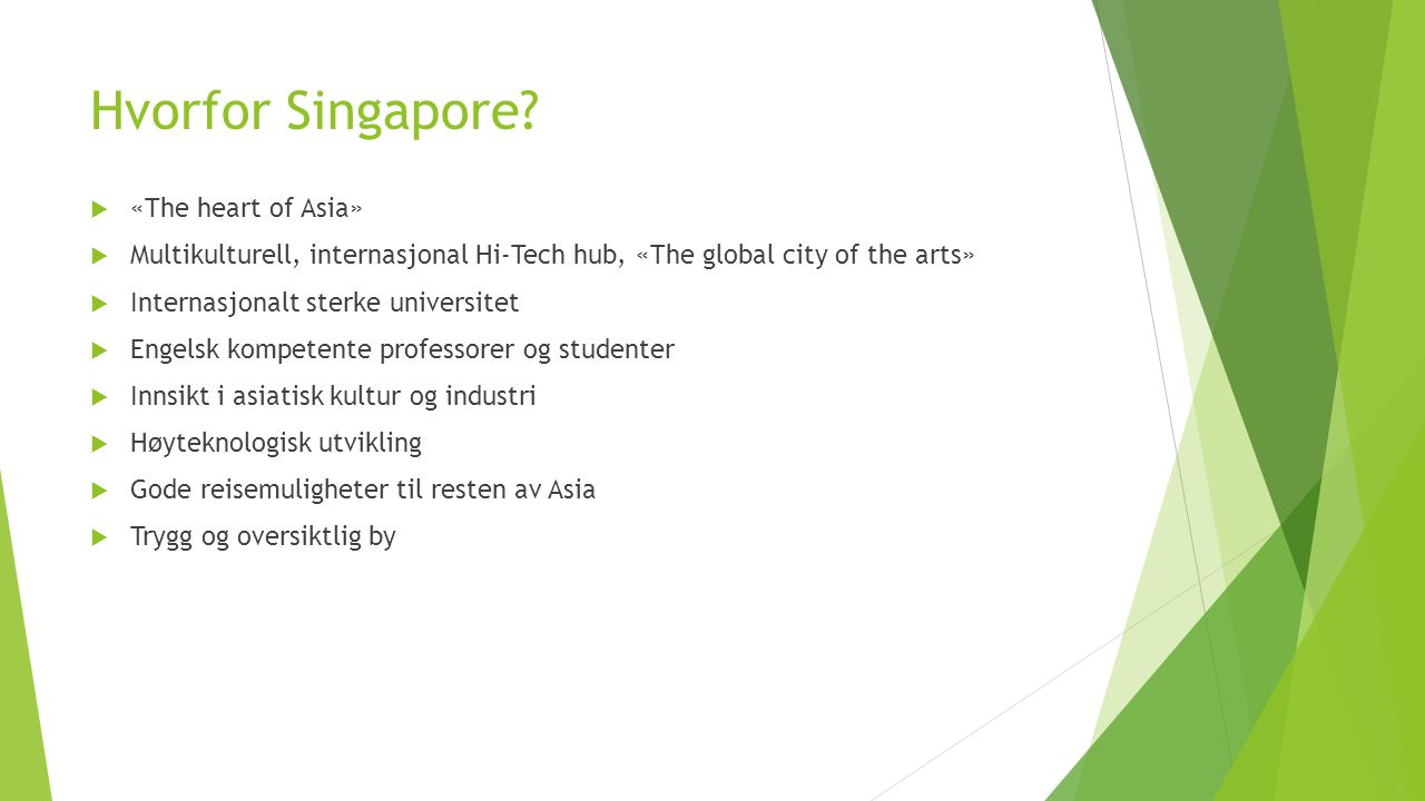 Hvorfor Singapore «The heart of Asia»