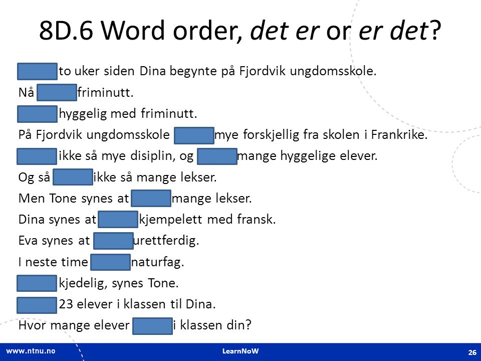 8D.6 Word order, det er or er det