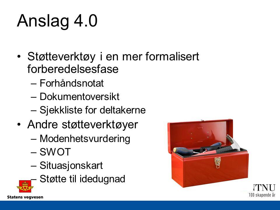 Anslag 4.0 Støtteverktøy i en mer formalisert forberedelsesfase