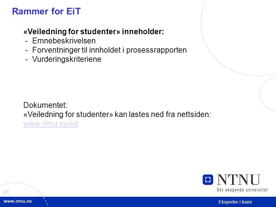Rammer for EiT «Veiledning for studenter» inneholder: