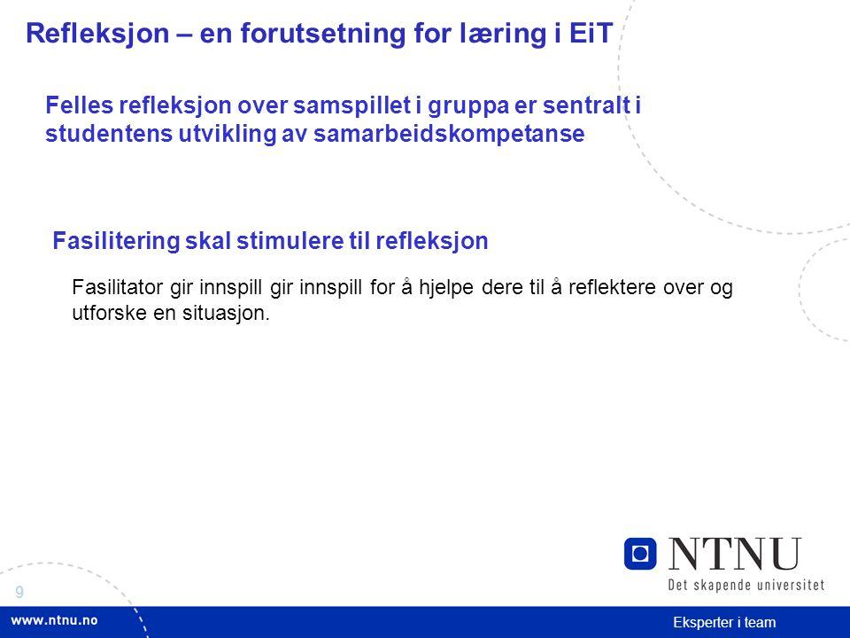 Refleksjon – en forutsetning for læring i EiT