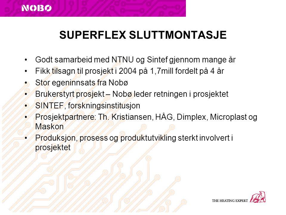 SUPERFLEX SLUTTMONTASJE