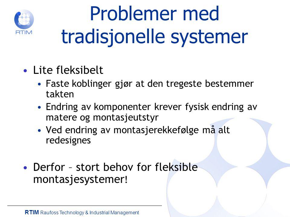 Problemer med tradisjonelle systemer
