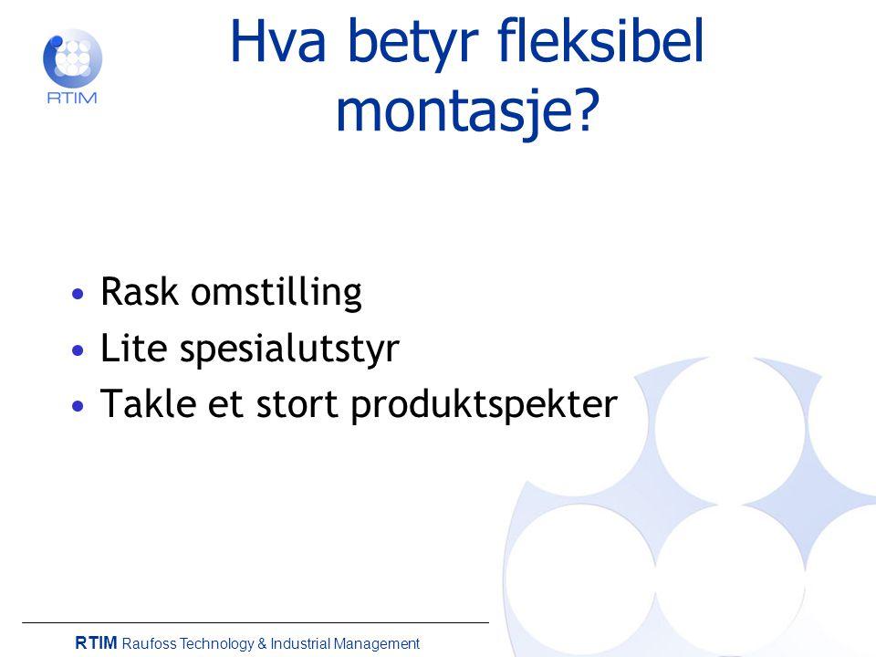 Hva betyr fleksibel montasje