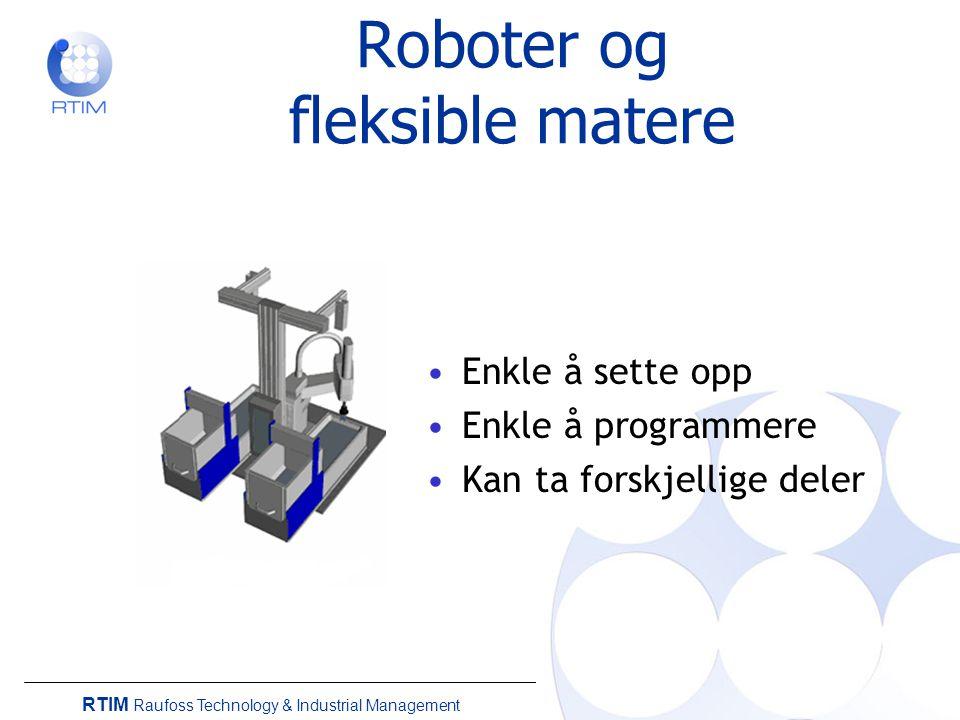 Roboter og fleksible matere