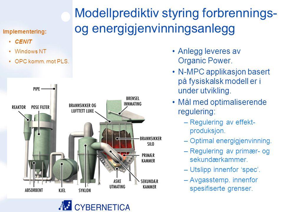 Modellprediktiv styring forbrennings- og energigjenvinningsanlegg