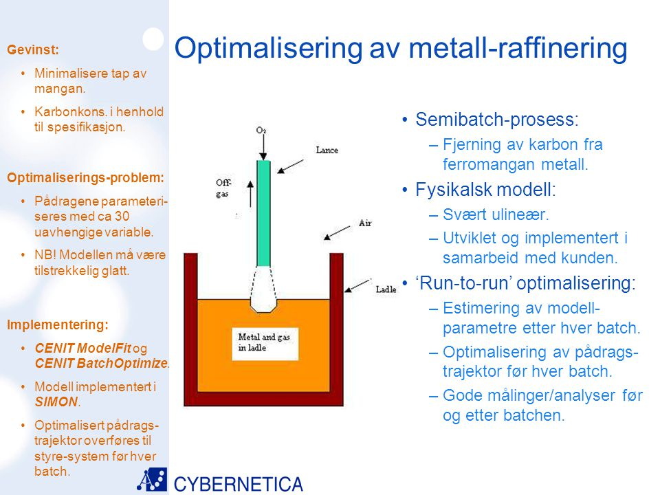 Optimalisering av metall-raffinering