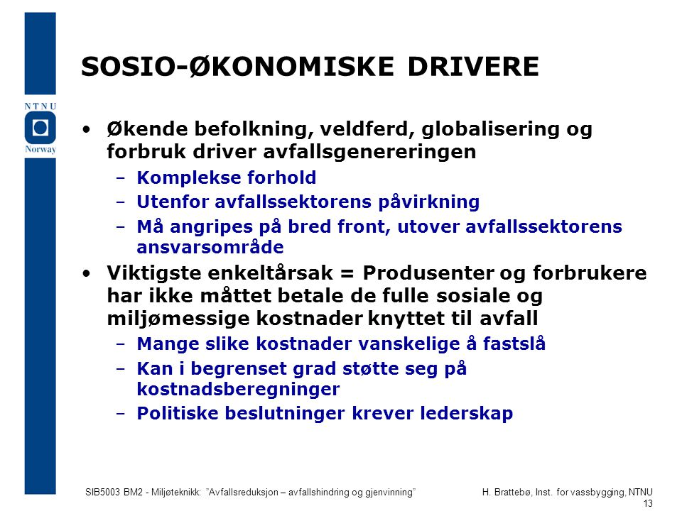 SOSIO-ØKONOMISKE DRIVERE