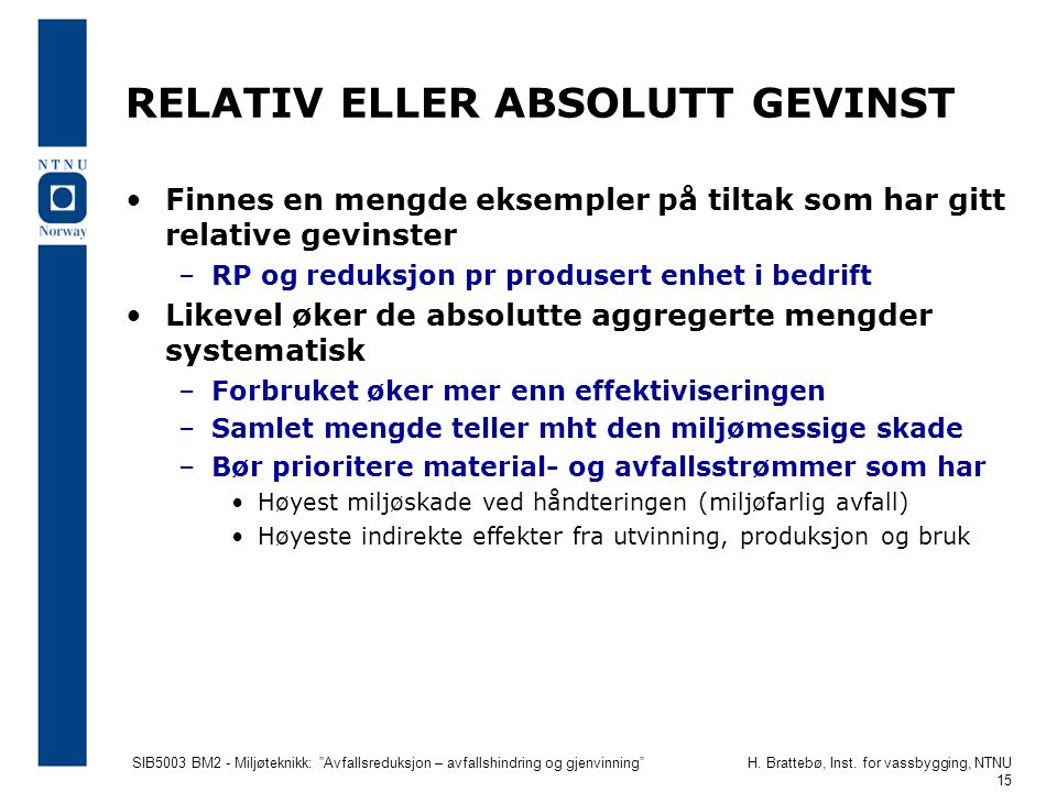 RELATIV ELLER ABSOLUTT GEVINST