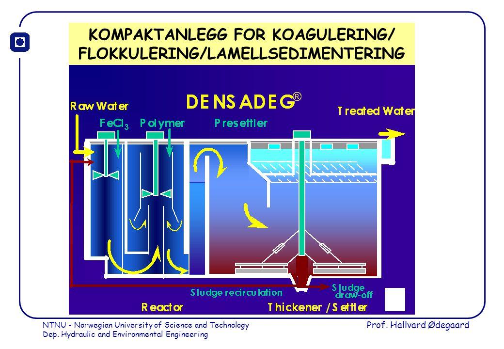 KOMPAKTANLEGG FOR KOAGULERING/ FLOKKULERING/LAMELLSEDIMENTERING