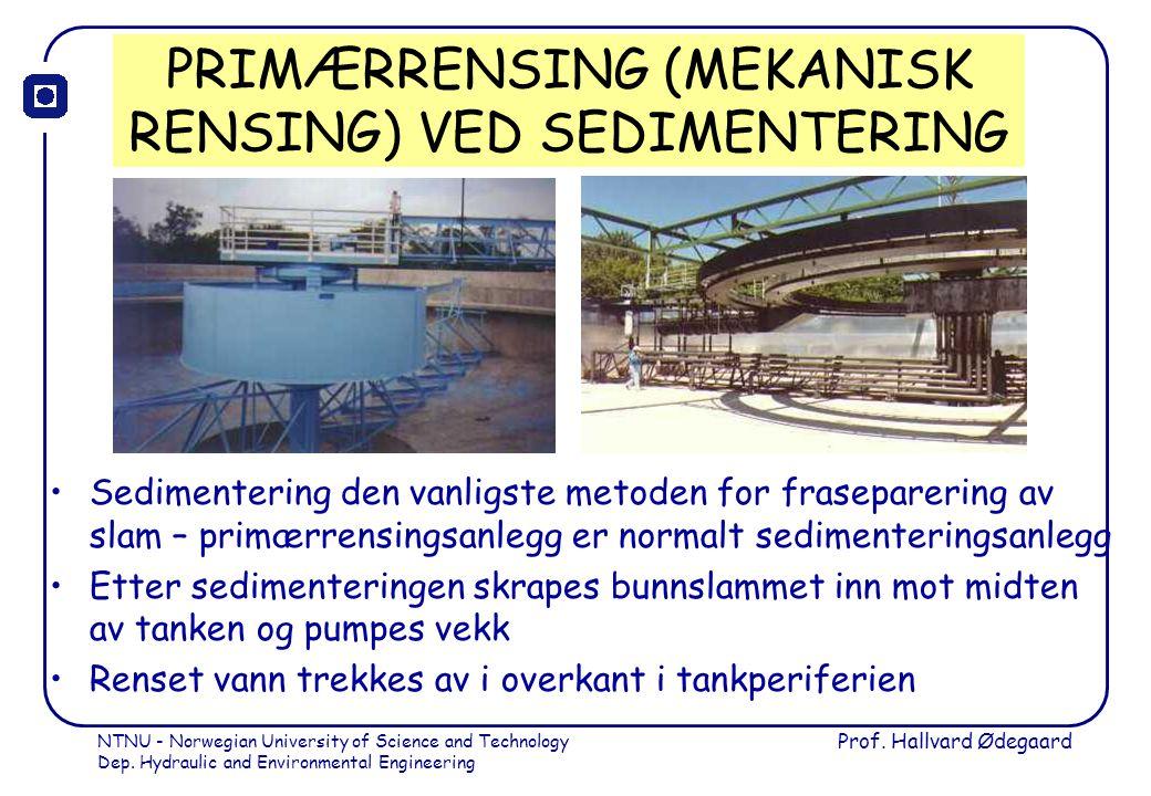 PRIMÆRRENSING (MEKANISK RENSING) VED SEDIMENTERING