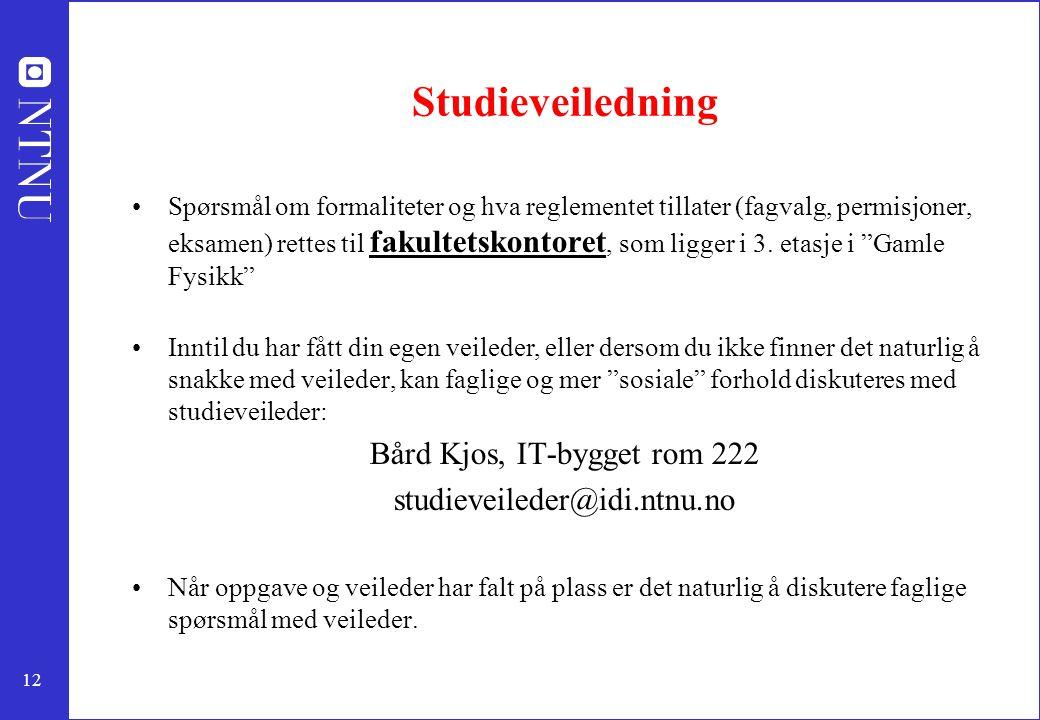Bård Kjos, IT-bygget rom 222