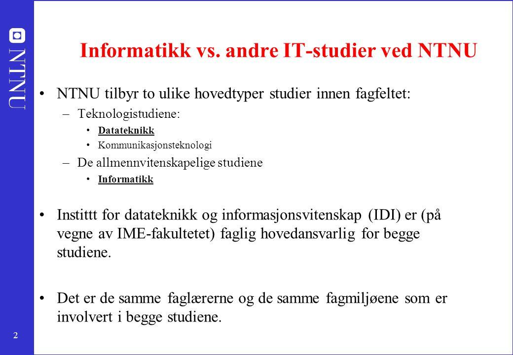 Informatikk vs. andre IT-studier ved NTNU