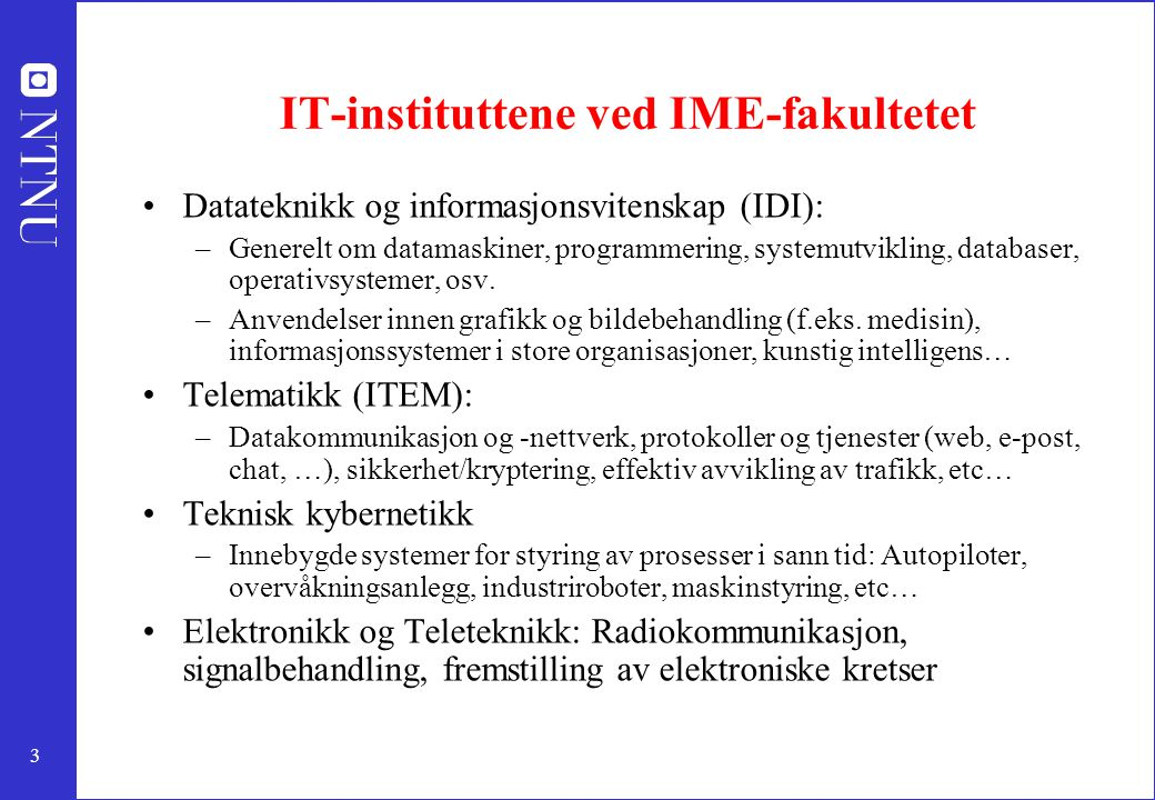 IT-instituttene ved IME-fakultetet
