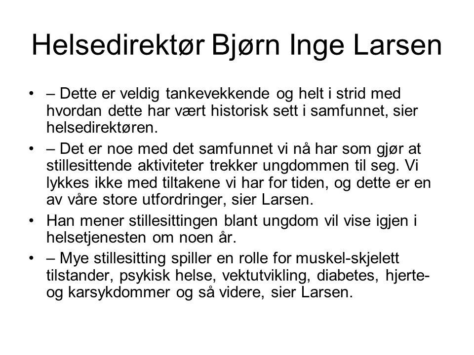 Helsedirektør Bjørn Inge Larsen