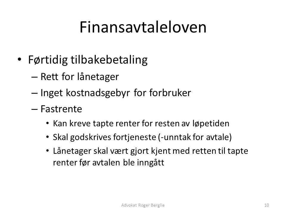 Finansavtaleloven Førtidig tilbakebetaling Rett for lånetager