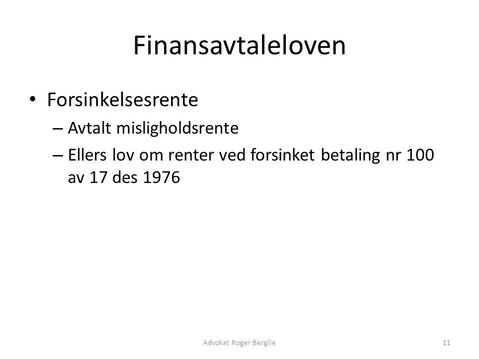 Finansavtaleloven Forsinkelsesrente Avtalt misligholdsrente