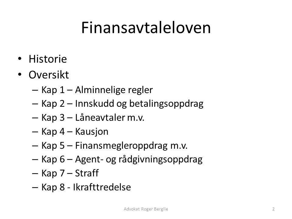 Finansavtaleloven Historie Oversikt Kap 1 – Alminnelige regler