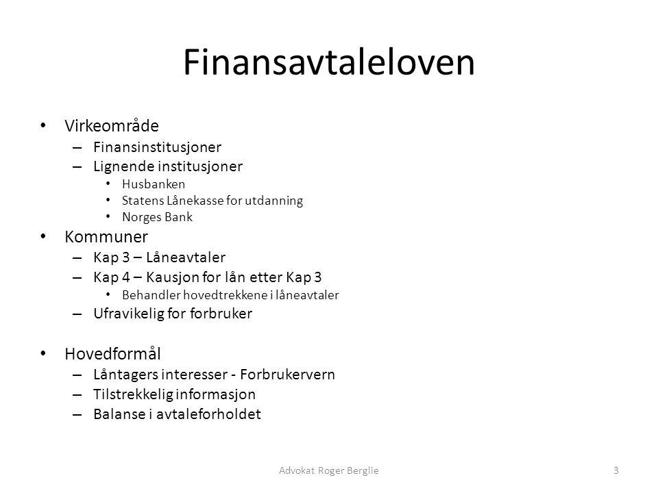 Finansavtaleloven Virkeområde Kommuner Hovedformål Finansinstitusjoner