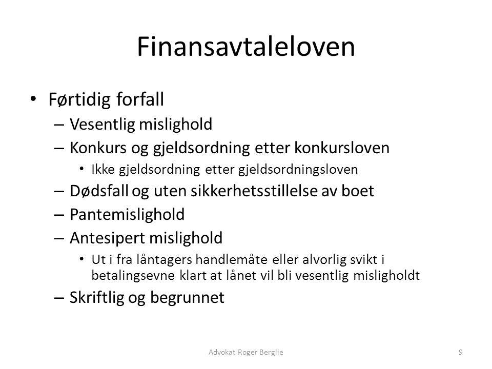 Finansavtaleloven Førtidig forfall Vesentlig mislighold