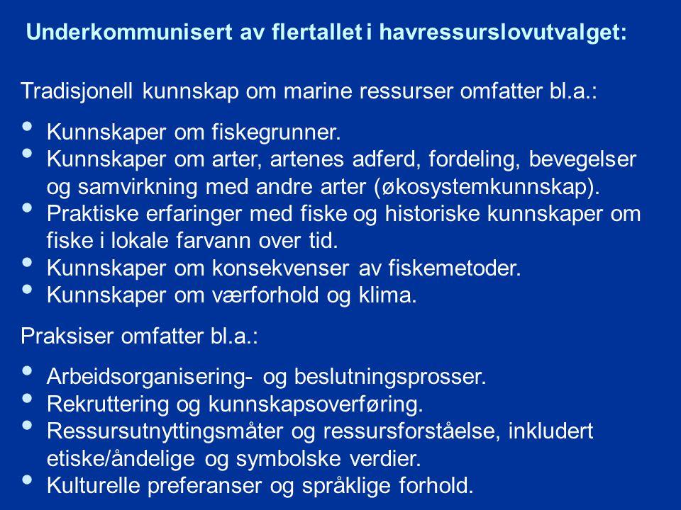Underkommunisert av flertallet i havressurslovutvalget: