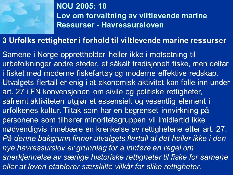 NOU 2005: 10 Lov om forvaltning av viltlevende marine. Ressurser - Havressursloven.