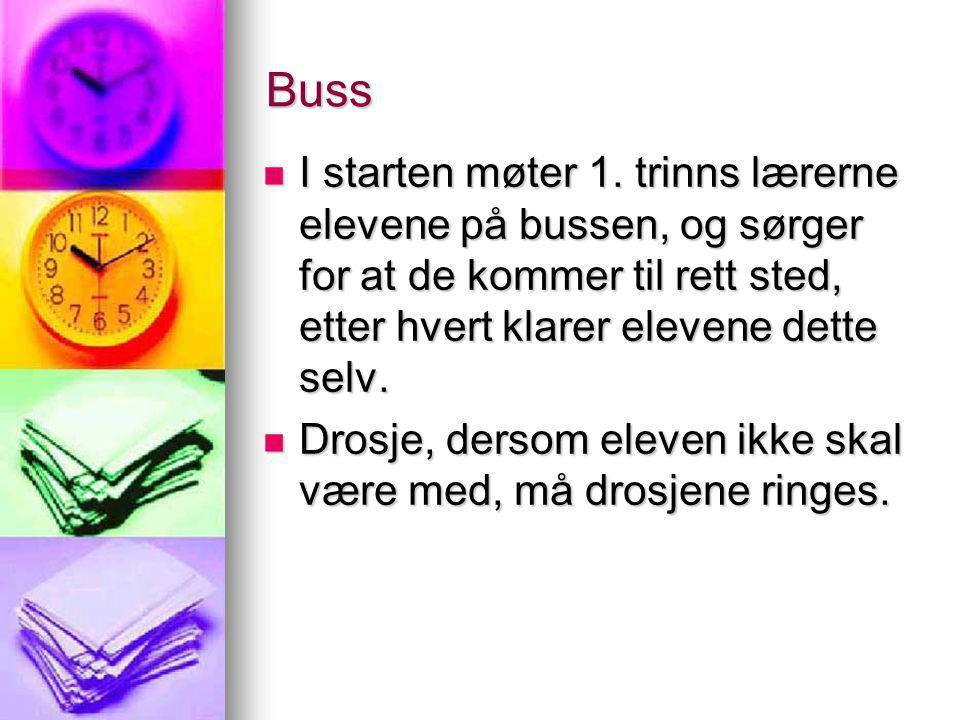Buss I starten møter 1. trinns lærerne elevene på bussen, og sørger for at de kommer til rett sted, etter hvert klarer elevene dette selv.