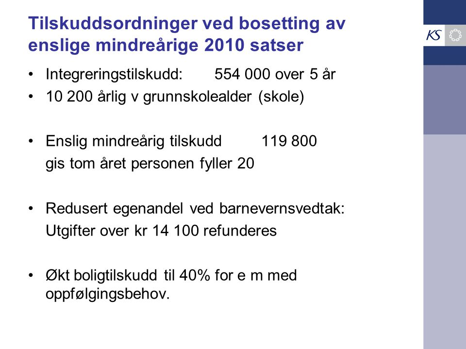 Tilskuddsordninger ved bosetting av enslige mindreårige 2010 satser