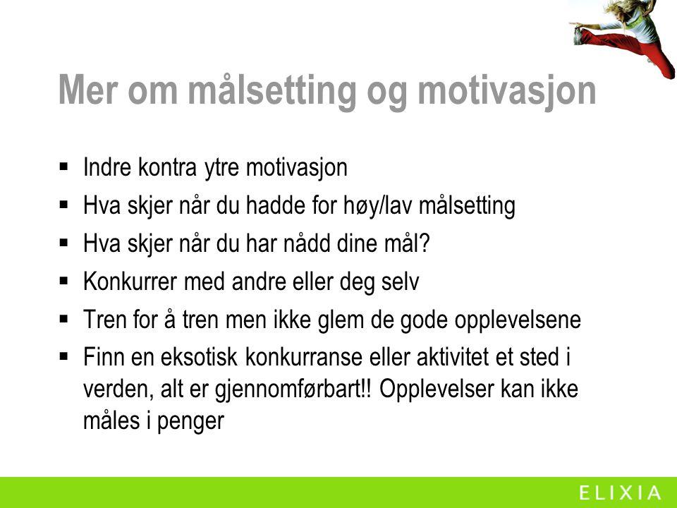 Mer om målsetting og motivasjon