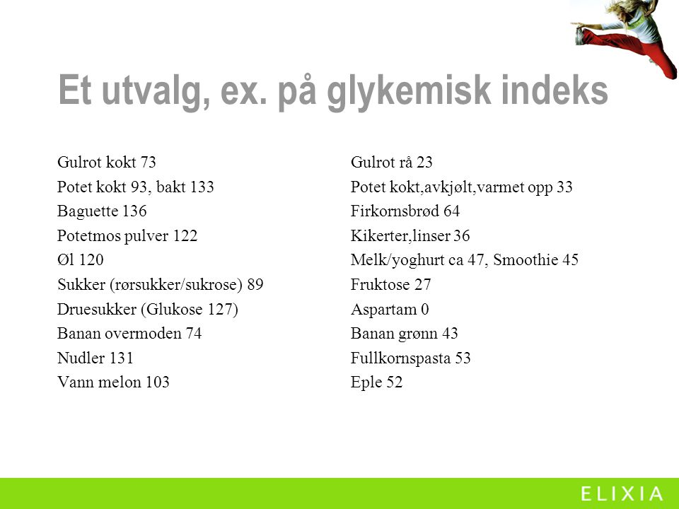 Et utvalg, ex. på glykemisk indeks