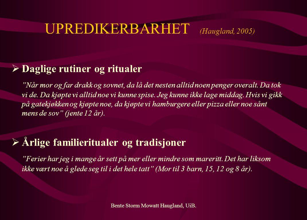 UPREDIKERBARHET (Haugland, 2005)