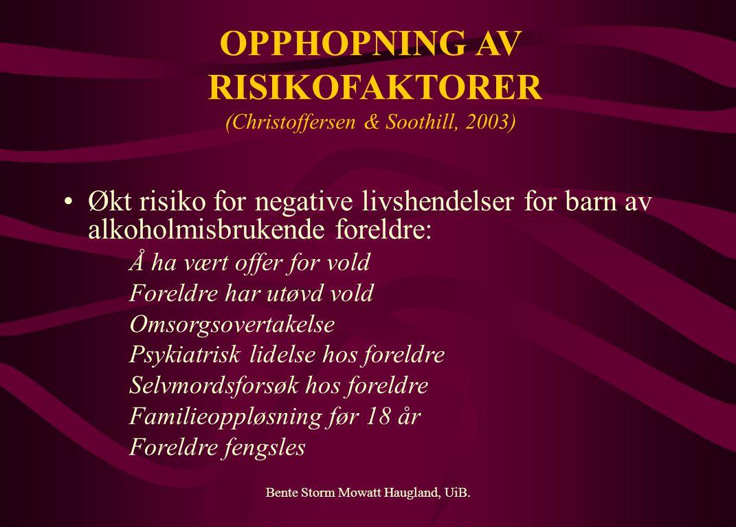 OPPHOPNING AV RISIKOFAKTORER (Christoffersen & Soothill, 2003)