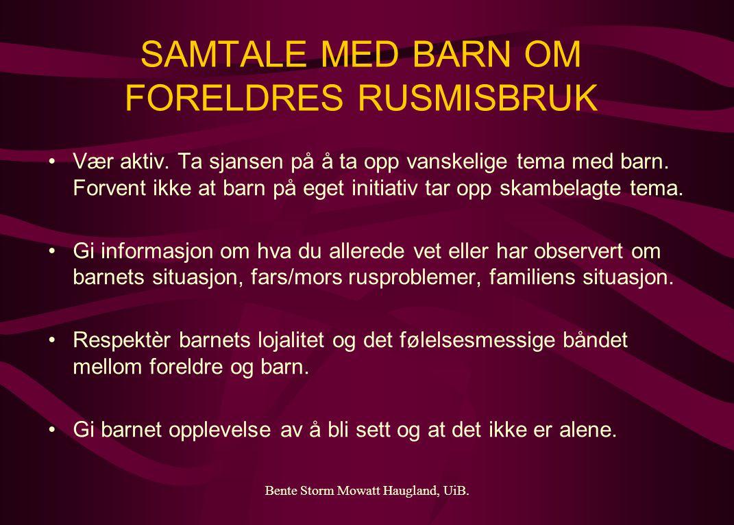 SAMTALE MED BARN OM FORELDRES RUSMISBRUK