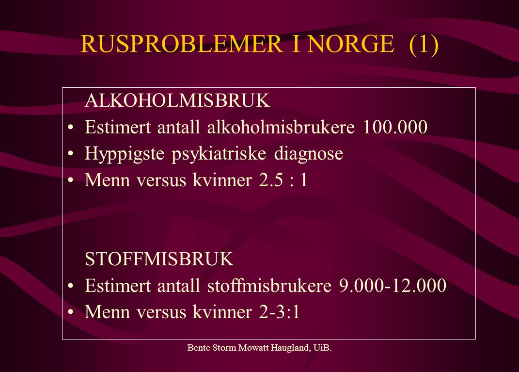 RUSPROBLEMER I NORGE (1)