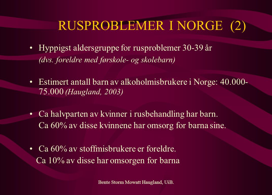 RUSPROBLEMER I NORGE (2)