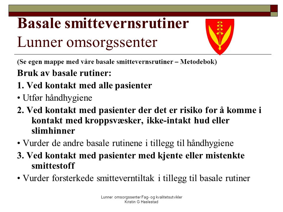 Basale smittevernsrutiner Lunner omsorgssenter