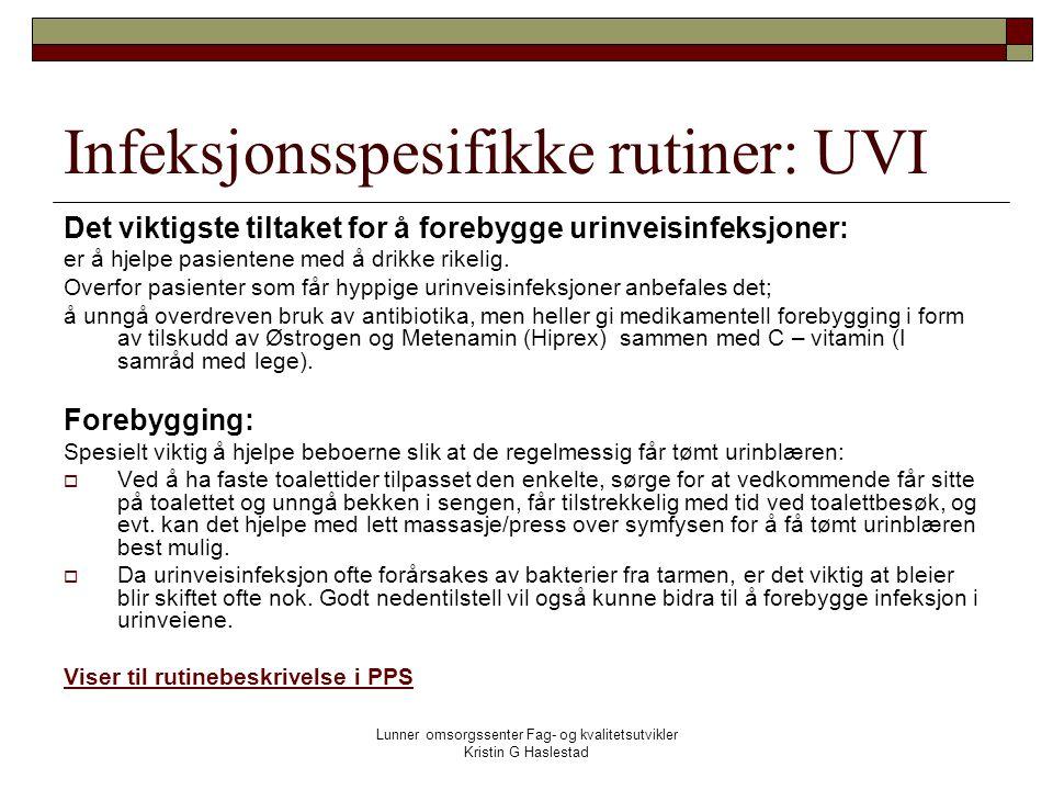 Infeksjonsspesifikke rutiner: UVI