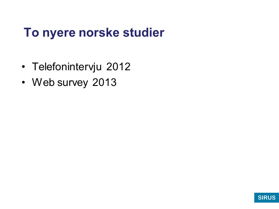 To nyere norske studier