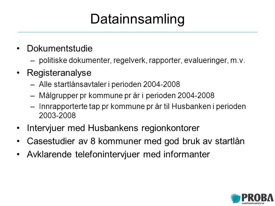 Datainnsamling Dokumentstudie Registeranalyse