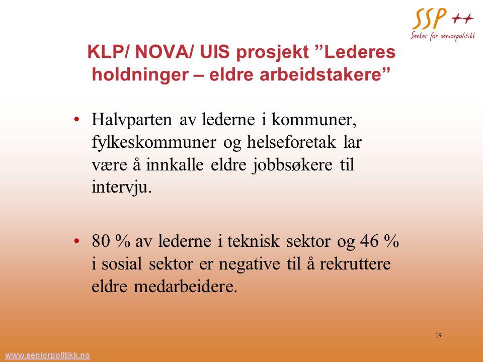 KLP/ NOVA/ UIS prosjekt Lederes holdninger – eldre arbeidstakere