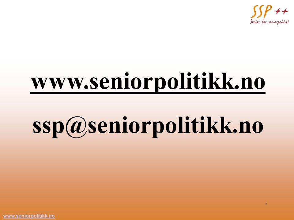 www.seniorpolitikk.no ssp@seniorpolitikk.no