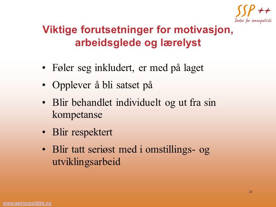 Viktige forutsetninger for motivasjon, arbeidsglede og lærelyst
