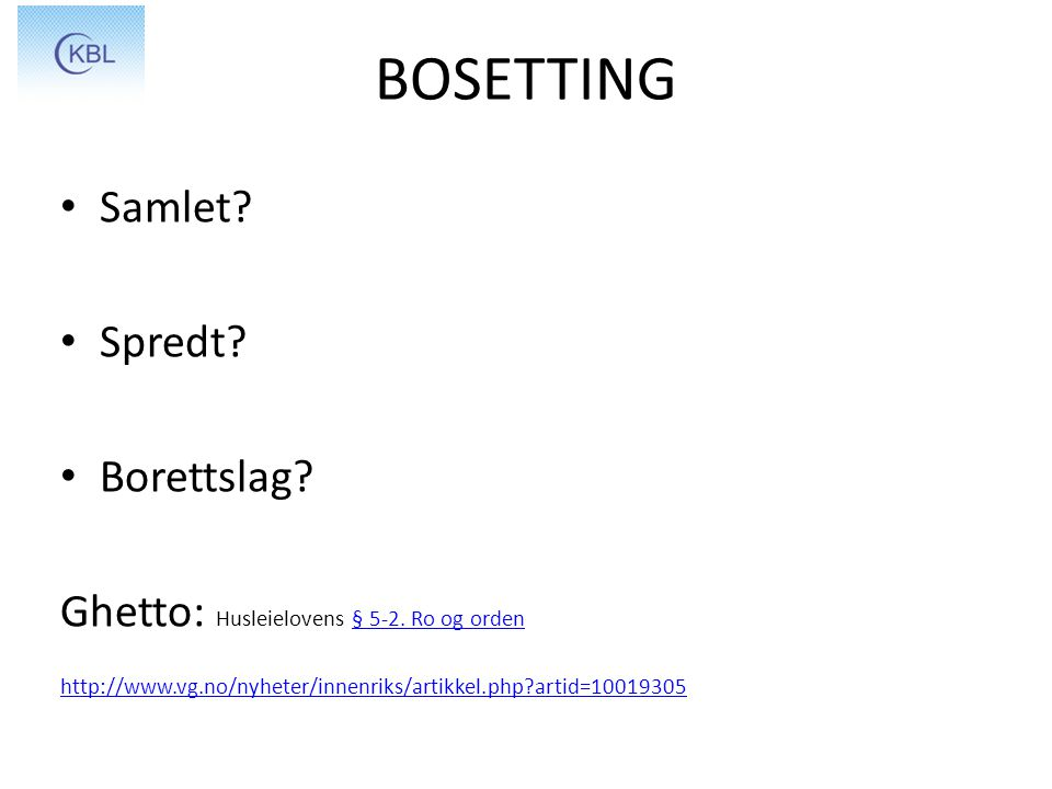 BOSETTING Samlet Spredt Borettslag