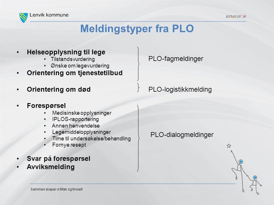 Meldingstyper fra PLO Helseopplysning til lege PLO-fagmeldinger