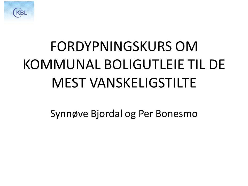 FORDYPNINGSKURS OM KOMMUNAL BOLIGUTLEIE TIL DE MEST VANSKELIGSTILTE