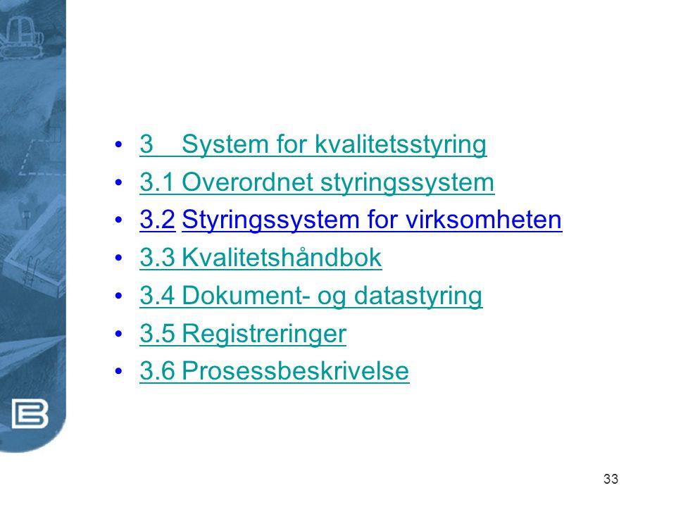 3 System for kvalitetsstyring