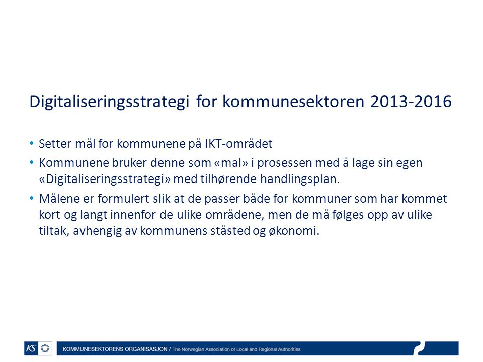 Digitaliseringsstrategi for kommunesektoren 2013-2016